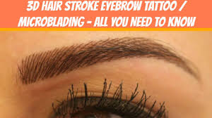 eyeliner tattoo pain level does hair stroke eyebrow tattoo microblading hurt very much