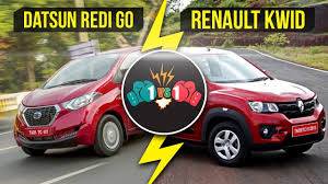 renault datsun datsun redi go vs renault kwid comparison 1vs1 youtube