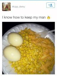 How To Keep A Man Meme - betsy i know how to keep my man ugly meme on sizzle