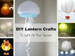 Diy Lantern Lights Lights Diy Lantern Crafts To Light Up Your Space Craftfoxes