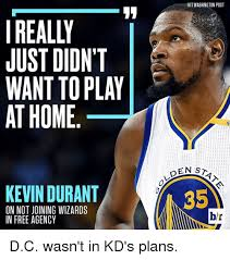 Kevin Durant Memes - really just didnt want to play at home kevin durant on not jdining