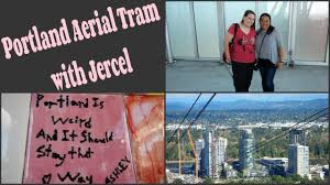 spirit halloween portland portland aerial tram with jercel youtube
