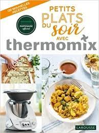 cuisiner avec le thermomix amazon fr petits plats du soir avec thermomix noëmie andré livres