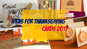 ideas for thanksgiving cards 2017
