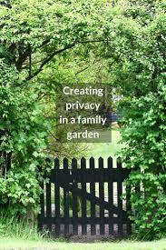 family garden ideas ideas for creating privacy in a family garden growing family