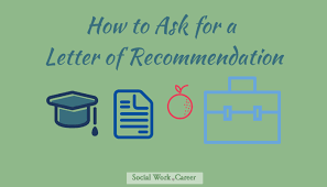 the abcs of getting a strong letter of recommendation socialwork
