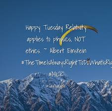 einstein quote love relativity quote about happy tuesday relativity applies to physics not