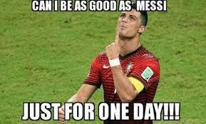 Memes Sobre Messi - posso ser tão bom quanto messi só por um dia soccer