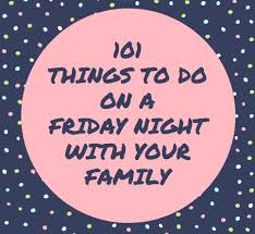 101 things to do on a friday stylish for