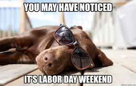 Labor Day Meme - day