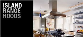 island kitchen hoods kitchen island range interior design