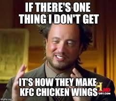 Kfc Memes - alien kfc chicken imgflip