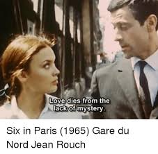From Paris With Love Meme - love dies from the lack of mystery six in paris 1965 gare du nord