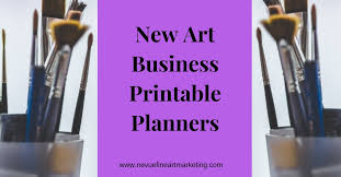 printable art business new art business printable planners nevue fine art and marketing