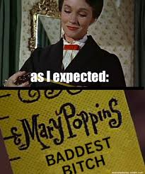 Mary Poppins Meme - 5 questionable things that mary poppins did