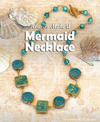 Learning To Make Jewelry - mermaid treasure how to make a wirework necklace running with