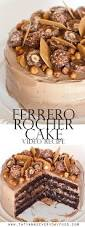 ferrero rocher cake tatyanas everyday food