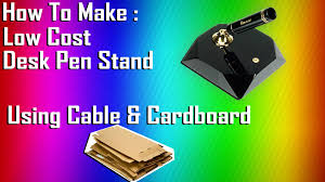 Desk Pen Stand How To Make Low Cost Desk Pen Stand Youtube