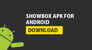 for android apk free showbox apk for android to and tv shows