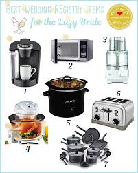 best wedding registry ideas best wedding registry items for the lazy yet modern