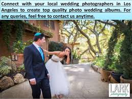local wedding photographers lark photography wedding photographers in los angeles