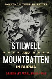 Barnes And Noble Unt Stilwell And Mountbatten In Burma Allies At War 1943 1944