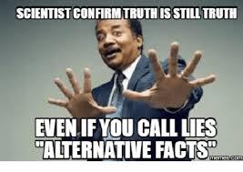 Meme Facts - 25 best memes about alternative facts meme alternative facts