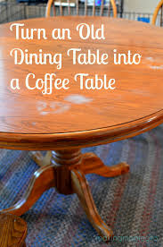 dining room table turned coffee table making montecito