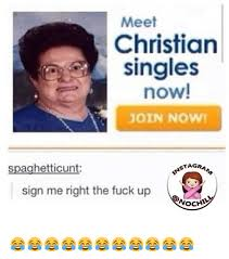 Christian Dating Memes - 25 best memes about christian singles christian singles memes