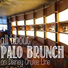 palo brunch on disney cruise line u2022 disney cruise mom blog