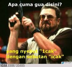 Icak Meme - icak 1cak for fun only