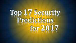 4 payments predictions for 2017 the top 17 security predictions for 2017