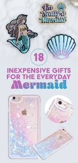 18 inexpensive gifts for the mermaid on a budget