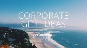 10 awesome corporate gift ideas for summer business outfitters