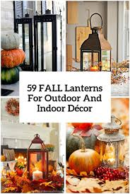 outdoor thanksgiving decorations ideas best 25 fall lanterns ideas only on pinterest fall decor