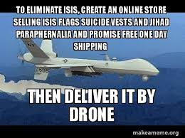 Make A Meme Online Free - to eliminate isis create an online store selling isis flags suicide