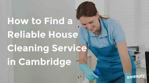 house cleaning service cambridge how to find reliable cambridge