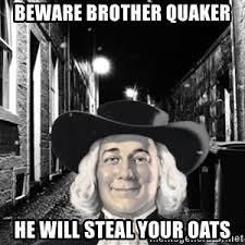 Quaker Memes - quaker oats guy meme generator