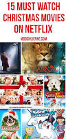 15 must watch christmas movies on netflix mooshu jenne