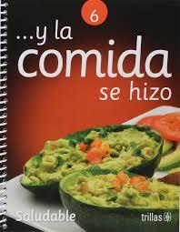 comi de cuisine y la comida se hizo saludable trillas 9789682440243 amazon com books