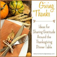 giving thanks ideas for gratitude around the thanksgiving