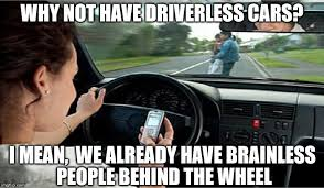 Texting While Driving Meme - texting while driving imgflip