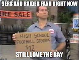 Raiders Fans Memes - raiders fans be like memes imgflip