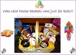 Easter Gift Baskets For Adults Easter Treats For Both The Adults And Kids In Your Life G B