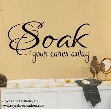 bathroom wall decals soak your cares away bathroom wall decal