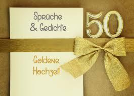 gl ckw nsche zum 50 hochzeitstag goldene hochzeit sprüche gedichte hochzeitsportal24