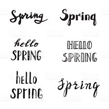 spring calligraphy lettering spring quotes handwritten stock