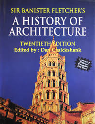 Dan Banister Buy Sir Banister Fletcher U0027s History Of Architecture Book Online