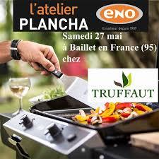 cours de cuisine 95 atelier plancha eno samedi 27 mai chez truffaut à baillet en