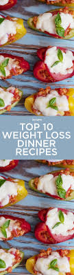 light dinner recipes for weight loss top 10 weight loss dinner recipes healthy dinner recipes weight